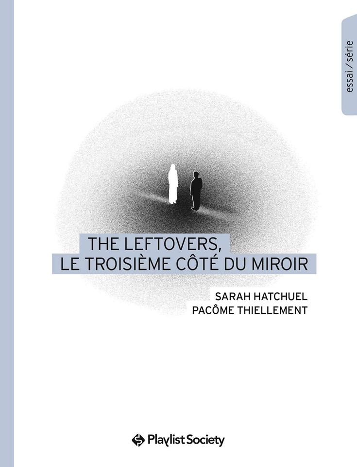 14 octobre - Sortie du livre The Leftovers, le troisième côté du miroir